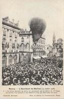 Nancy - L'accident Du Ballon (14 Juillet 1908) - Le Ballon Descend, On Sauve Les Aéronautes - Nancy