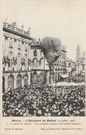 Nancy - L'accident Du Ballon (14 Juillet 1908) - Le Ballon Se Dégonfle - Nancy