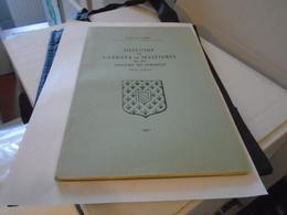 HISTOIRE DE L'ABBAYE DE MAIZIERES ET DU PRIEURE DE SERMESSE (SAÔNE-ET-LOIRE)  1952  ETIENNE GABIN  / Bourgogne, - Bourgogne