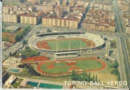 TORINO DALL'AEREO -LO STADIO COMUNALE   -FG - Stadiums & Sporting Infrastructures