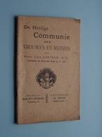 De Heilige COMMUNIE Der VROUWEN En MEISJES ( Pater Jules LINTELO S. J. ) > ( Zie Foto's Voor Detail ) Compleet ! - Religion & Esotérisme