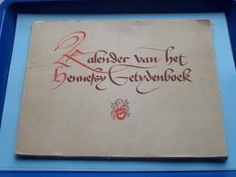 DE KALENDER Van Het HENNESSY-GETIJDENBOEK ( Camille Gaspar ) In Het Gekroonde Hart ( Met Prenten / Compleet ) ! - Books, Magazines, Comics