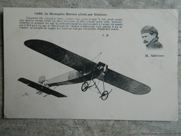 LE MONOPLAN MORANE PILOTE PAR VEDRINES - Aviadores