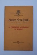 Wo2 Les Crimes De Guerre PERSECUTION ANTISEMITIQUE EN BELGIQUE   Ed Thone, 1947 - 1939-45