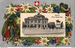SUISSE GE GENÈVE Théatre Et Monument Dufour Entouré D'Edelweiss Embossés ( Carte Gaufrée ) - GE Genf