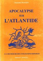 Apocalypse Sur L'Atlantide Suzanne Demoiny - Bücher, Zeitschriften, Comics