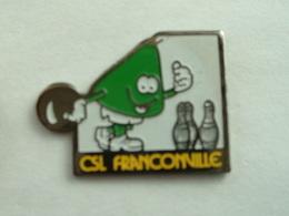 Pin's BOWLING - CSL FRANCONVILLE - Bowling