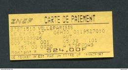 """Peu Courant Ticket De Train SNCF """"Carte De Paiement - Villeparisis 1997"""" Billet Chemin De Fer - Titres De Transport"""