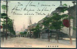 1908 Japan Honcho Dori, Yokohama Postcard - France. Ligne N Paquebot Fr. No 10 - Japan