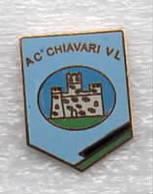 AC Chiavari VL Calcio Distintivi FootBall Soccer Spilla Pins Italy - Calcio