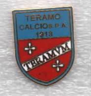 Teramo Calcio Spa Calcio Distintivi FootBall Soccer Spilla Pins Italy - Calcio