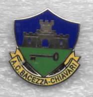 AC Bacezza Chiavari Genova Calcio Distintivi FootBall Soccer Spilla Pins Italy - Calcio