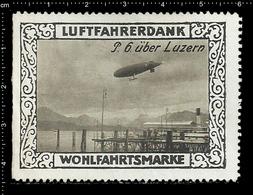 German Poster Stamp, Stamps, Reklamemarke, Cinderellas,Luftfahrerdank, Aviation, Luftfahrt, Zeppelin P. 6 über Luzern - Zeppeline