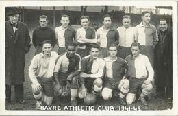 76 CPA LE HAVRE Equipe De Football HAVRE ATHLETIC CLUB De 1941 - 1942 - Le Havre