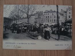 CP BELGIQUE BRUXELLES LE MARCHE DU SABLON 1905 - Marchés