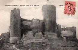 VIENNE - Ancien Fort De La BATIE - Vienne