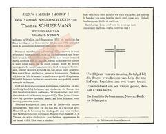 D 789. THOMAS SCHUERMANS  Wed. E. Neven - °WELLEN 1870 / +JESSEREN 1954 - Images Religieuses