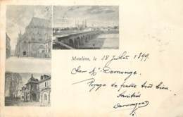 CARTE PRECURSEUR MOULINS CARTE MULTIVUES  POSTEE 1899 TIMBRE TYPE SAGE - Moulins