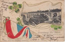 CPA Précurseur Gaufrée Luxembourg - Pont Adolphe (avec Trèfles Et Drapeau Luxembourgeois) - Luxembourg - Ville