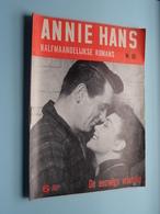 ANNIE HANS > De EEUWIGE VRIENDIN ( N° 65 - Halfmaandelijkse Roman / Uitg. J. HOSTE Brussel ) ! - Libros, Revistas, Cómics