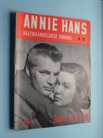 ANNIE HANS > ZODRA Ik Je ZAG ( N° 66 - Halfmaandelijkse Roman / Uitg. J. HOSTE Brussel ) ! - Andere