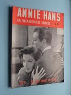 ANNIE HANS > En Toch HEERST De LIEFDE ( N° 67 - Halfmaandelijkse Roman / Uitg. J. HOSTE Brussel ) ! - Andere