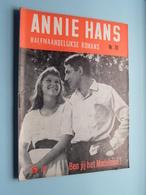 ANNIE HANS > BEN Jij Het MADELEINE ( N° 70 - Halfmaandelijkse Roman / Uitg. J. HOSTE Brussel ) ! - Livres, BD, Revues