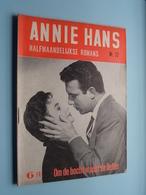 ANNIE HANS > Om De BOCHT Wacht De LIEFDE ( N° 72 - Halfmaandelijkse Roman / Uitg. J. HOSTE Brussel ) ! - Livres, BD, Revues