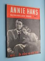 ANNIE HANS > De VRIEND Van Mijn BROER ( N° 73 - Halfmaandelijkse Roman / Uitg. J. HOSTE Brussel ) ! - Libri, Riviste, Fumetti