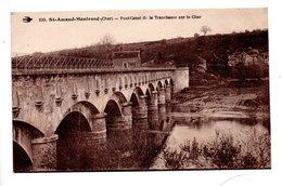 18 - SAINT-AMAND-MONTROND . PONT-CANAL DE LA TRANCHASSE SUR LE CHER - Ref. N°22495 - - Saint-Amand-Montrond