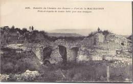 Bataille Du Chemin Des Dames - Fort De La Malmaison - Pris Et Repris De Haute Lutte Par Nos Troupes - Oorlog 1914-18