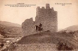 LAMASTRE - Les Ruines De L'ancien Château Féodal Dominant La Ville - - Lamastre