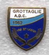ADC Grottaglie Calcio Taranto Distintivi FootBall Soccer Spilla Pins Italy - Calcio