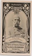Portugal - Porto - Franz Joseph Kaiser Von Oesterreich Ungarn - Claus & Schweder - Sabonete Celebridades Circa 1887 Card - Advertising