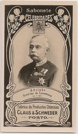 Portugal - Porto - Adolphe Grand Duc Luxembourg - Claus & Schweder - Brinde Sabonete Celebridades - Circa 1887 Card - Advertising