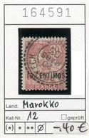 Frankreich - France - Francia - Marokko / Maroc - Michel 12 - Oo Oblit. Used Gebruikt - - Marokko (1891-1956)