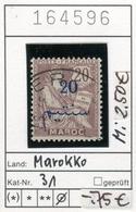 Frankreich - France - Francia - Marokko / Maroc - Michel 31 - Oo Oblit. Used Gebruikt - Marokko (1891-1956)