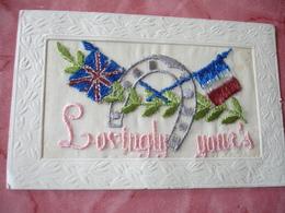 Carte Brodee Patriotique Drapeau Anglais Francais Fer A Cheval Lovingly Your's - Guerre 1914-18