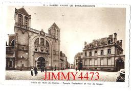 CPA - Place De L'Edit De Nantes Temple Protestant Et Rue De Gigant - NANTES AVANT LES BOMBARDEMENTS - N° 8 Ed. F.Chapeau - Nantes