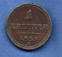 Autriche  - 1 Kreuzer 1851 A   -  Km # 2185  -  état  TB - Austria