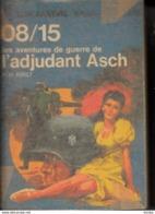 Hans Hellmut Kirst -Les Aventures De Guerre De L'adjudant Asch - Bücher, Zeitschriften, Comics