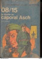 Hans Hellmut Kirst -La Révolte Du Caporal Asch - Bücher, Zeitschriften, Comics