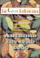 RARO Depliant LA CAPSOR INFORMA Autunno Inverno 2000, Peperoncino Capsor - OTTIMO AM-V-2 - Zonder Classificatie