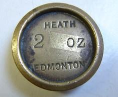 Monnaie. 61. Mesure, Poids En Laiton De 2 OZ. Heath Edmonton. Poinçon Au Verso. - Rame