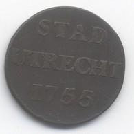 PAYS BAS 1 Duit Ville D'Utrecht  1755 - [ 1] …-1795 : Période Ancienne