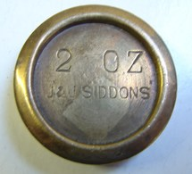 Monnaie. 63. Mesure, Poids En Laiton De 2 OZ. J & J Siddons. Poinçon Au Verso. - Cuivres