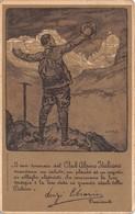 """1190 """"CLUB ALPINO ITALIANO - SEZIONE DI TORINO - UN SALUTO - LUIGI CIBRARIO - PRESIDENTE""""  CART  SPED - Mountaineering, Alpinism"""