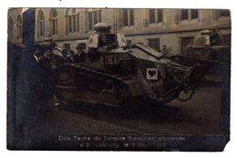 Carte Photo 1 ère Guerre Mondiale 14-18 Strasbourg 67 Bas Rhin Des Tancs Armée Française 9 Décembre 1918 Tank Surcouf - Strasbourg