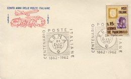 Busta 100 ANNI DELLE POSTE ITALIANE, Francobollo 15 Lire, 20/12/1962, Bollo ROMA - PERFETTA AM-V-2 - 6. 1946-.. Repubblica