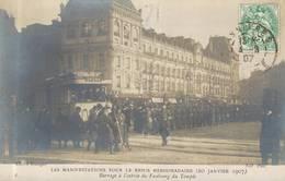 Cpa 75 Les Manifestations Pour Le Repos Hebdomadaire 20 Janvier 1907 Barrage A L'entrée Du Faubourg Du Temple - France